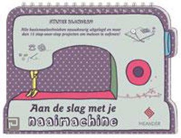 Aan de slag met je naaimachine