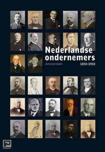 Amsterdam - Nederlandse Ondernemers 1850-1950