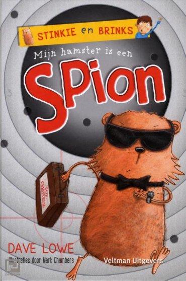 Mijn hamster is een spion - Stinkie en Brinks