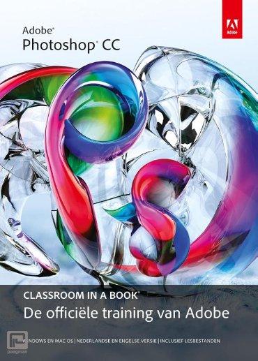 Adobe photoshop CC - Classroom in a Book