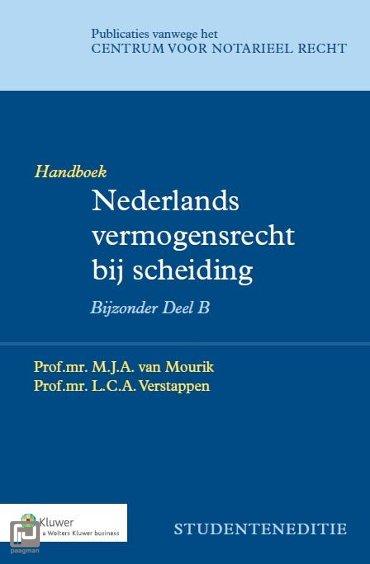 Nederlands vermogensrecht bij scheiding / Bijzonder deel B Studenteneditie / Handboek - Publicaties vanwege het Centrum voor Notarieel Recht