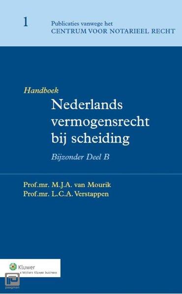 Nederlands vermogensrecht bij scheiding / Bijzonder deel B / Handboek - Publicaties vanwege het Centrum voor Notarieel Recht