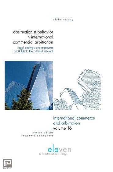 Obstructionist behavior in international commercial arbitration - International Commerce and Arbitration