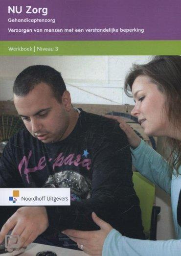 NU zorg / Gehandicaptenzorg / Werkboek Niveau 3