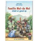 Familie Mol-de Mol staat er goed op - Hoera, ik kan lezen!