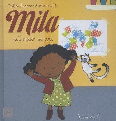 Mila wil naar school - Mila