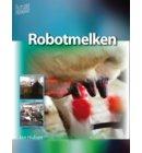 Robotmelken - Future farming