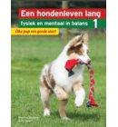 Elke pup een goede start - Een hondenleven lang fysiek en mentaal in balans