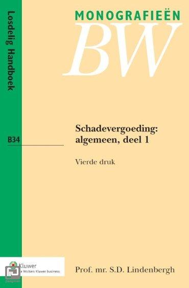 Schadevergoeding / Algemeen deel 1 - Monografieen BW
