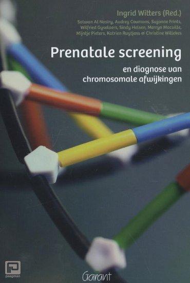 Prenatale screening en diagnose van chromosomale afwijkingen