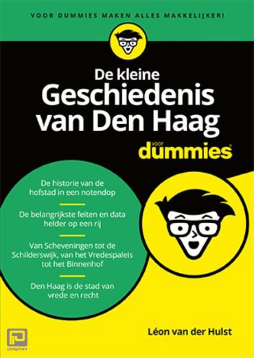 De kleine Geschiedenis van Den Haag voor Dummies - Voor Dummies
