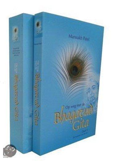 Op weg met de bhagavad gita / 1 & 2 De essentie van de reis & De reisgenoot