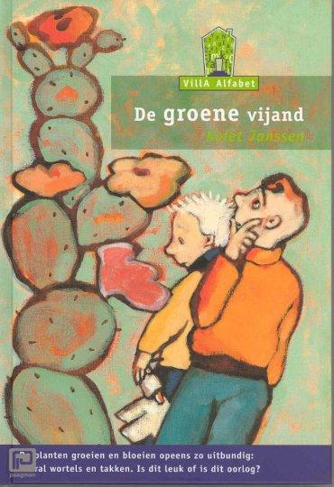 De groene vijand - Villa Alfabet Groen