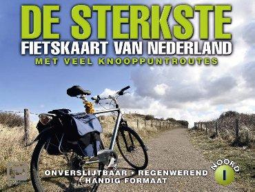 De sterkste fietskaart van Nederland / 1 Noord- en Midden-Nederland