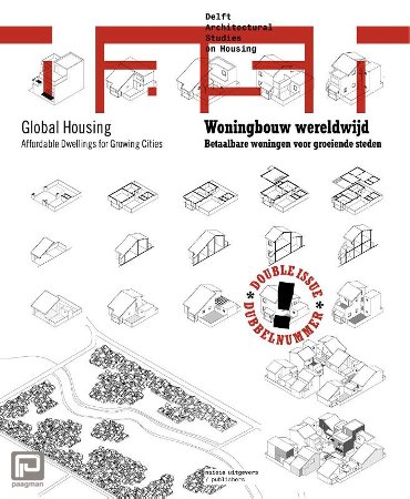 DASH Woningbouw wereldwijd / Global Housing - Delft architectural studies on housing