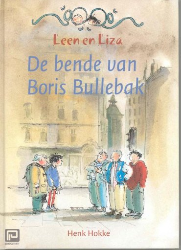 De bende van Boris Bullebak - Leen en Liza