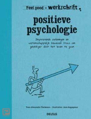 Positieve psychologie - Feel Good Werkschrift