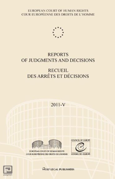 Reports of judgments and decisions; Recueil des arrêts et décisions / 2011-V