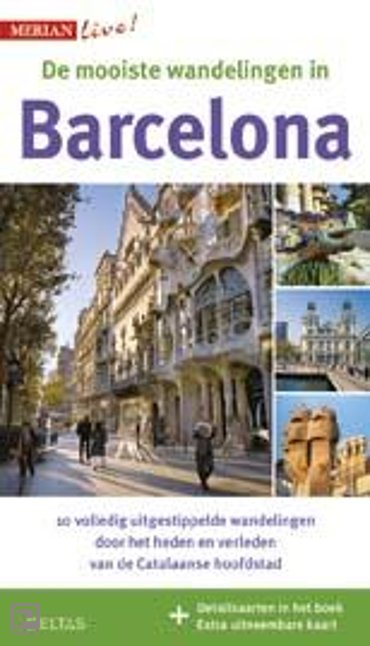 De mooiste stadswandelingen in Barcelona - Merian live!