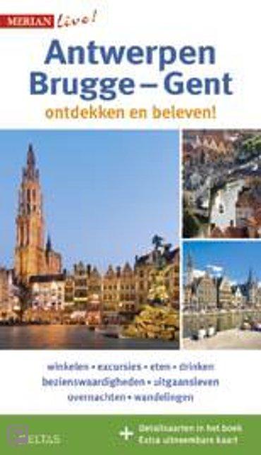 Antwerpen, Brugge-Gent - Merian live!