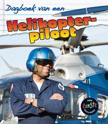 Helikopterpiloot - Dagboek van een