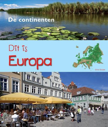 Dit is Europa - De Continenten