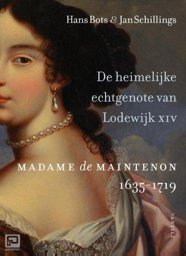 De heimelijke echtgenote van Lodewijk XIV