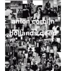 Anton Corbijn: Hollands Deep