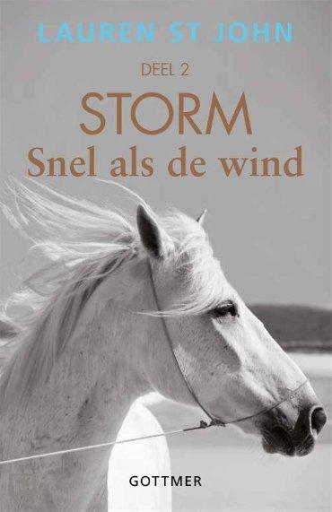 Snel als de wind / 2 - Storm