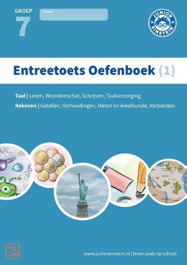 Entreetoets oefenboek / 1 Gemengde opgaven voor groep 7 / Opgaven voor rekenen en taal