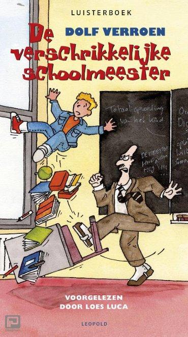 De verschrikkelijke schoolmeester luisterboek