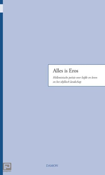 Alles is Eros