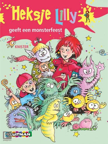 Heksje Lilly geeft een monsterfeest - Heksje Lilly