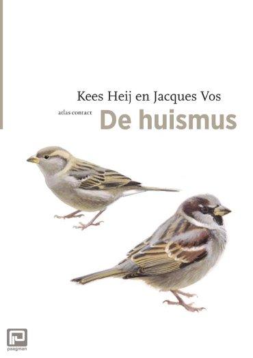 De huismus - De vogelserie