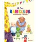 Ik ben KameLeon - KameLeon en zijn vrienden