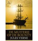 De muiterij op de Bounty en andere verhalen - Jules Verne