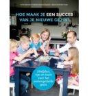 Hoe maak je een succes van je nieuwe gezin?