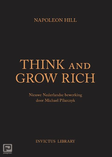 Think and Grow Rich - Invictus Library