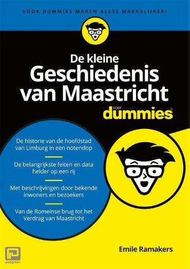 De kleine Geschiedenis van Maastricht voor Dummies - Voor Dummies