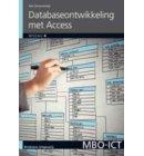 Database-ontwikkeling met Access / 2010 - MBO-ICT