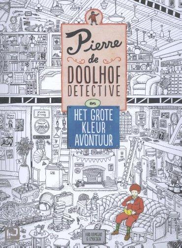 Pierre de doolhofdetective en het grote kleuravontuur - Pierre de doolhofdetective