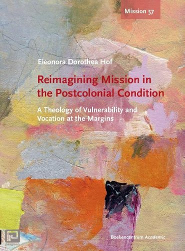 Reimagining mission in the postcolonial condition