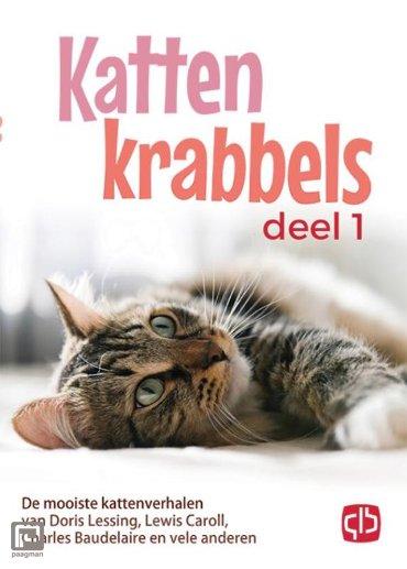 Kattenkrabbels / 1 De mooiste kattenverhalen van John Bower, Lewis caroll, W.L. Alden en vele anderen