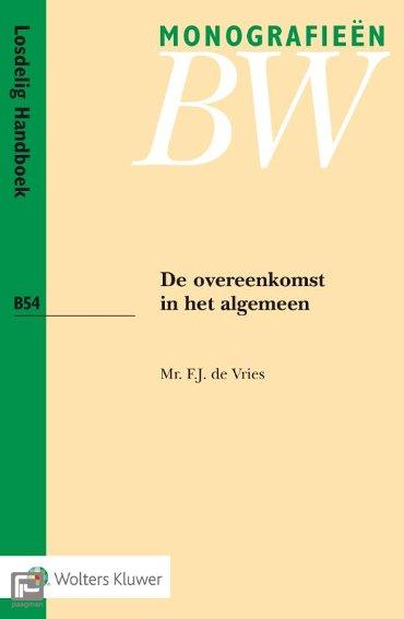 De overeenkomst in het algemeen - Monografieen BW