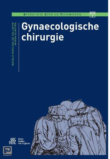 Gynaecologische chirurgie - Operatieve zorg en technieken