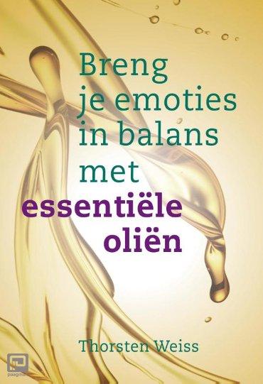 Breng je emoties in balans met essentiële oliën