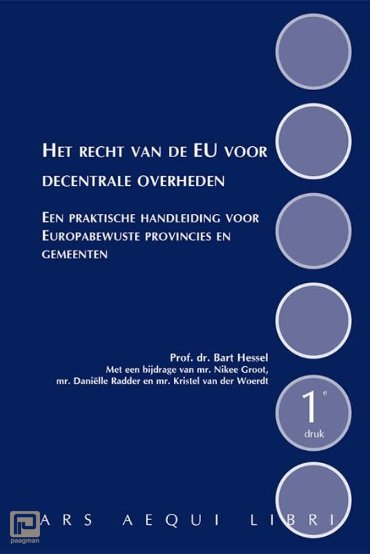 Het recht van de EU voor decentrale overheden - Ars Aequi Handboeken