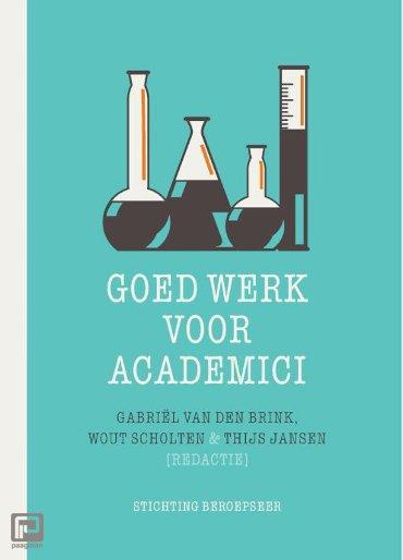 Goed werk voor academici - Beroepseer
