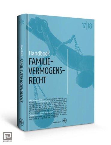 Handboek familievermogensrecht / 2018-2019 - Handboeken voor het Notariaat
