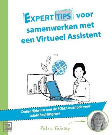 Experttips voor samenwerken met een virtueel assistent - Experttips boekenserie